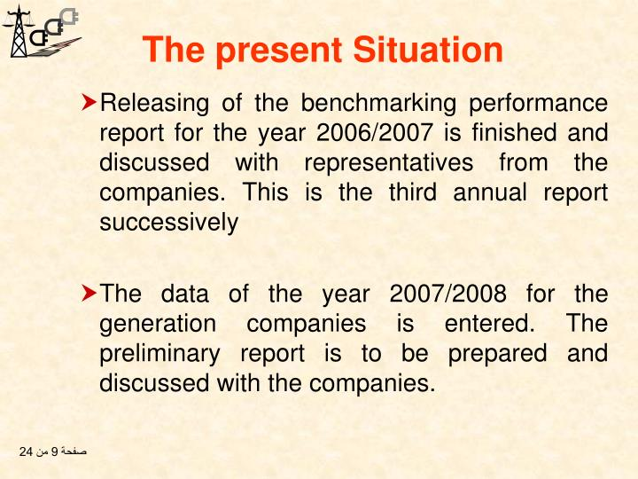 Releasing of the benchmarking performance report for the year 2006/2007 is finished and discussed with representatives from the companies. This is the third annual report successively