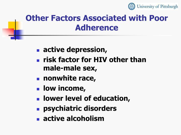 Other Factors Associated with Poor Adherence