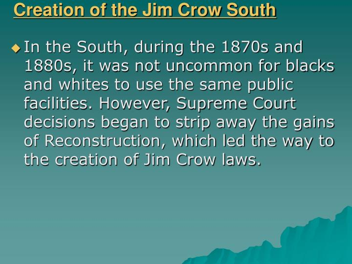 Creation of the Jim Crow South