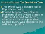 historical context the republican years