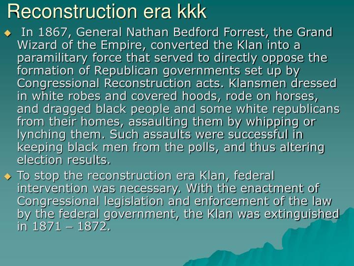 Reconstruction era kkk