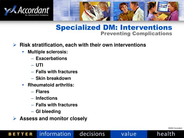Specialized DM: Interventions