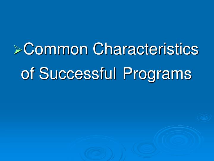 Common Characteristics of Successful