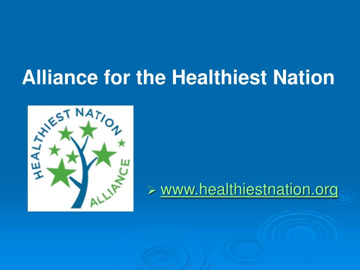 Alliance for the Healthiest Nation