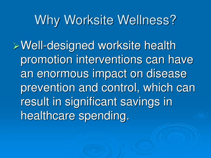 Why worksite wellness