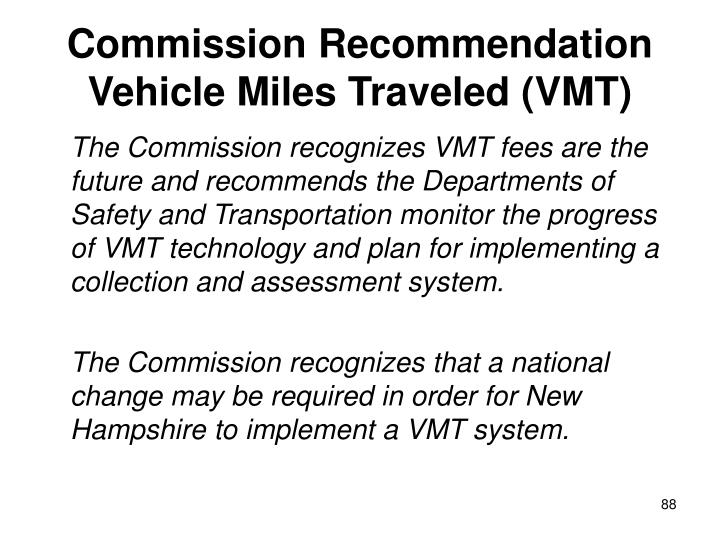 Commission Recommendation Vehicle Miles Traveled (VMT)