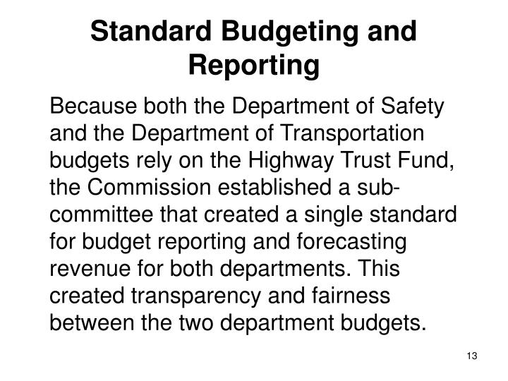 Standard Budgeting and Reporting
