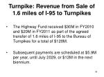 turnpike revenue from sale of 1 6 miles of i 95 to turnpikes