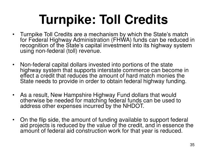 Turnpike: Toll Credits