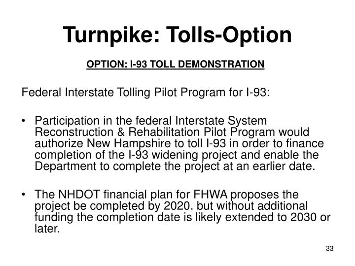 Turnpike: Tolls-Option