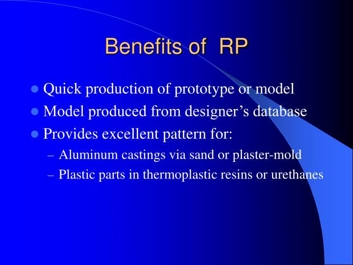 Benefits of  RP