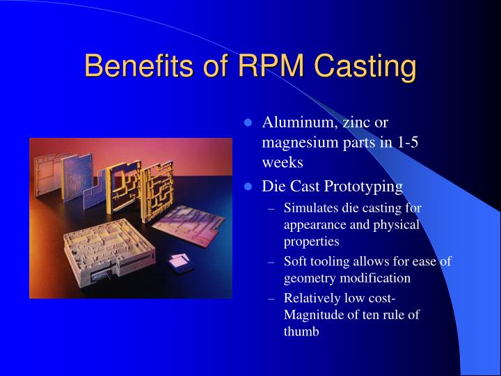 Benefits of RPM Casting
