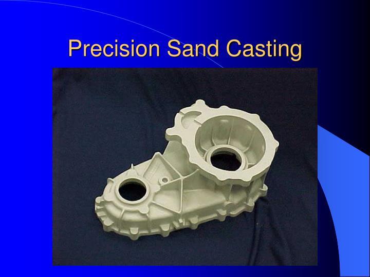 Precision Sand Casting