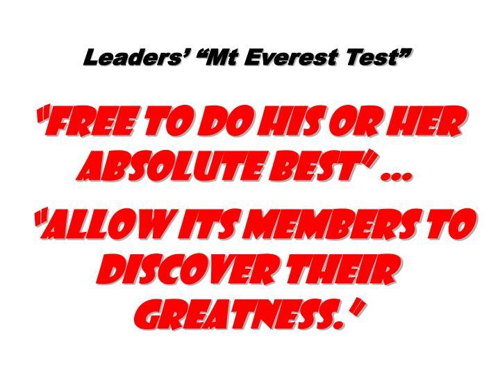"""Leaders' """"Mt Everest Test"""""""