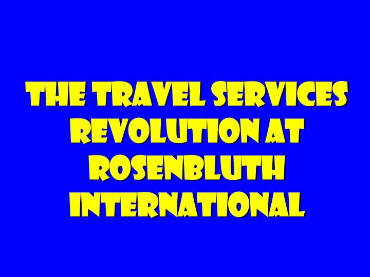 The travel services revolution at