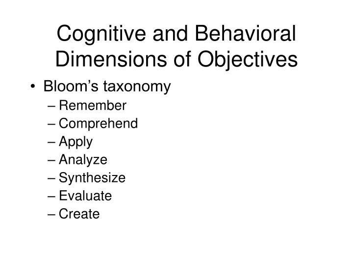 Cognitive and Behavioral Dimensions of Objectives