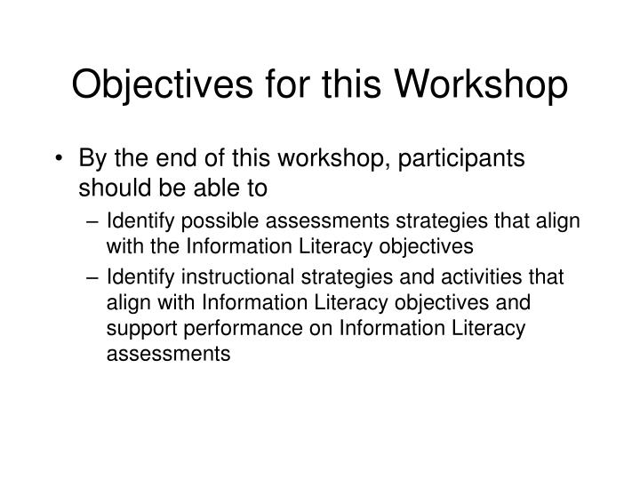 Objectives for this Workshop
