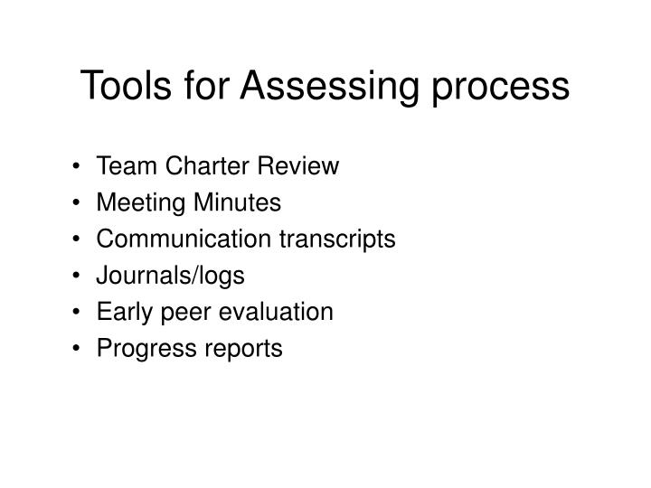 Tools for Assessing process