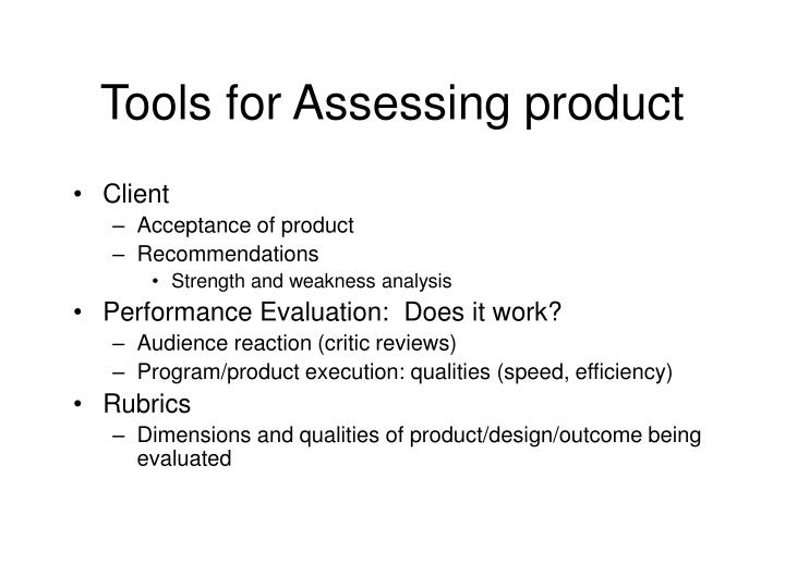 Tools for Assessing product