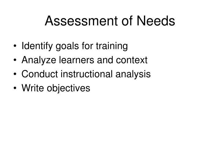 Assessment of Needs