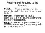 reading and reacting to the situation
