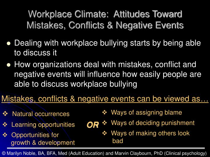 Workplace Climate:  Attitudes Toward Mistakes, Conflicts & Negative Events