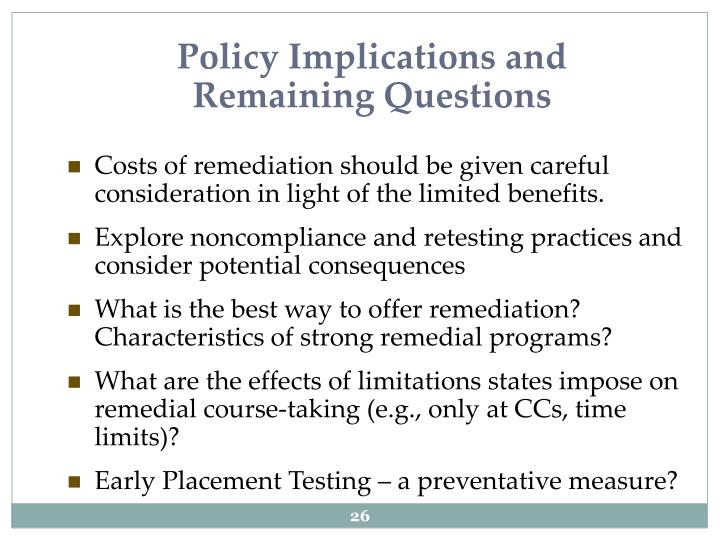 Policy Implications and Remaining Questions