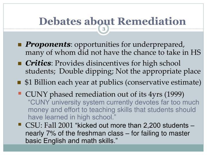 Debates about Remediation