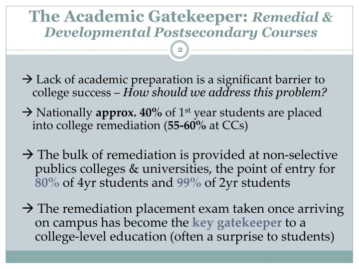 The Academic Gatekeeper: