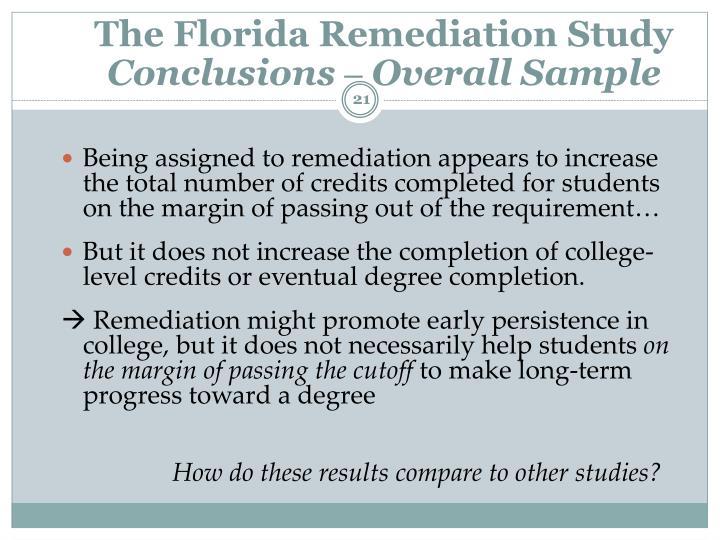 The Florida Remediation Study