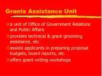 grants assistance unit