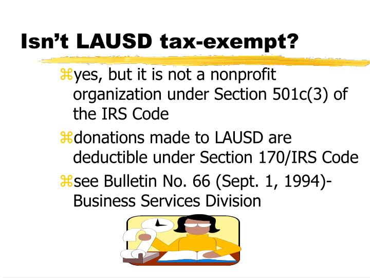 Isn't LAUSD tax-exempt?