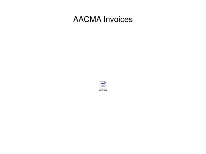 AACMA Invoices