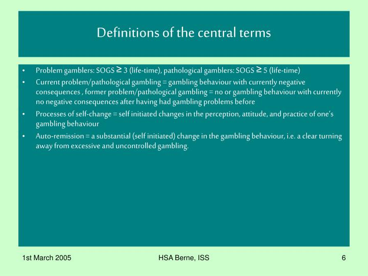 Definitions of the central terms