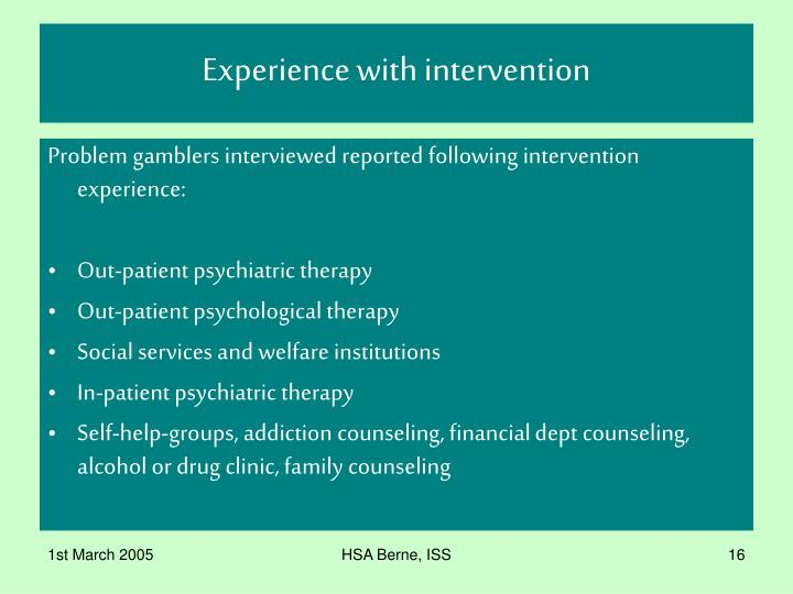 Experience with intervention