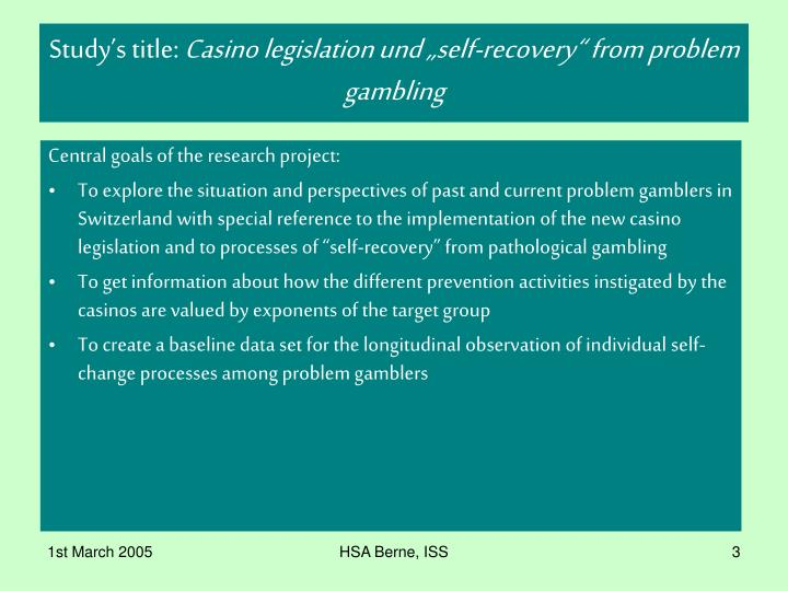 Study s title casino legislation und self recovery from problem gambling