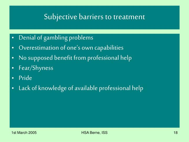 Subjective barriers to treatment