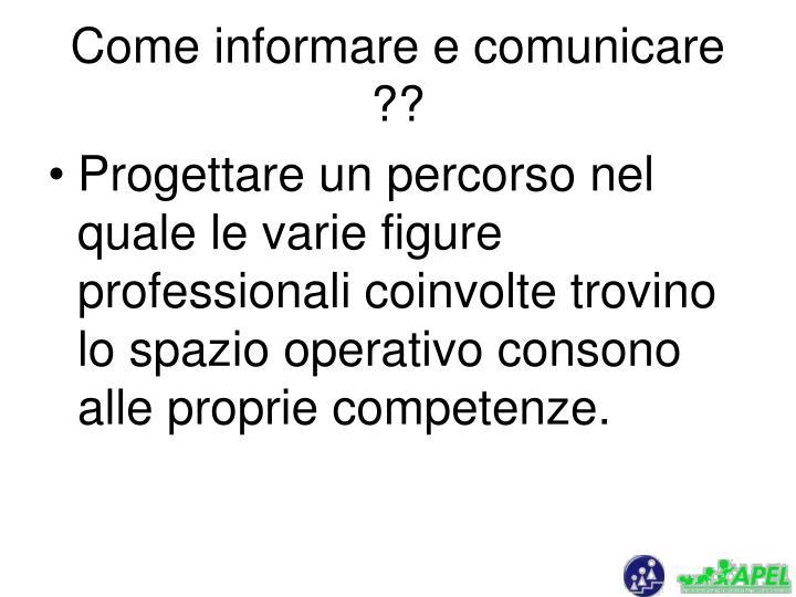 Come informare e comunicare ??