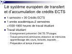 le syst me europ en de transfert et d accumulation de cr dits ects2