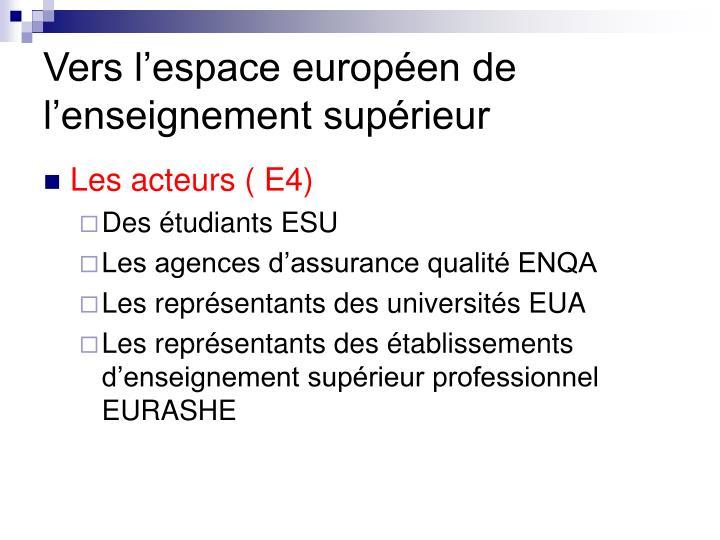 Vers l'espace européen de l'enseignement supérieur
