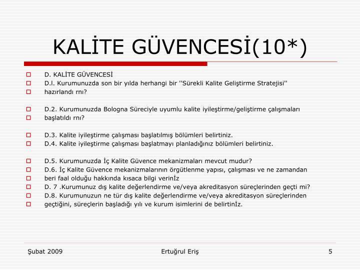 KALİTE GÜVENCESİ(10*)