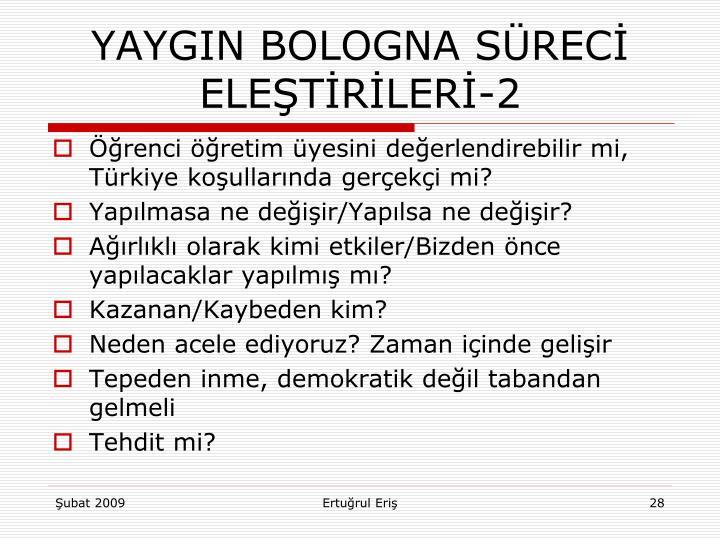 YAYGIN BOLOGNA SÜRECİ ELEŞTİRİLERİ-2