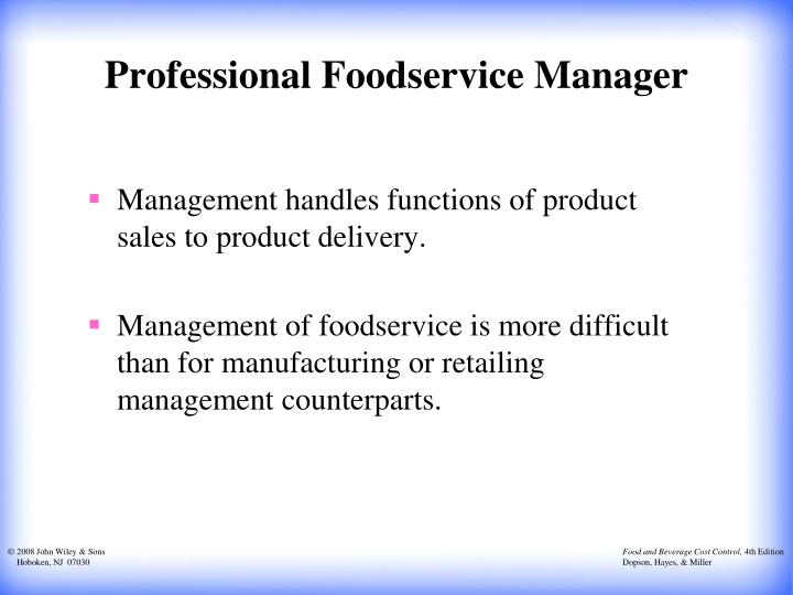 Professional Foodservice Manager