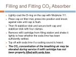 filling and fitting co 2 absorber3