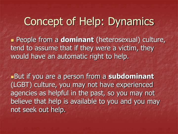 Concept of Help: Dynamics