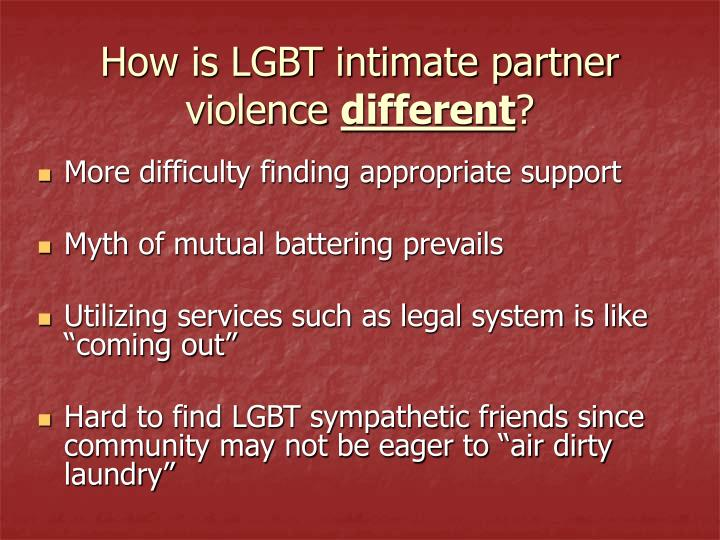 How is LGBT intimate partner violence