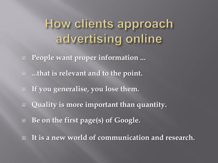 How clients approach advertising online