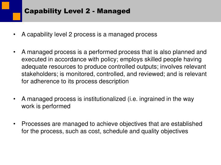 Capability Level 2 - Managed
