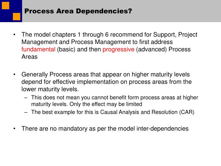 Process Area Dependencies?