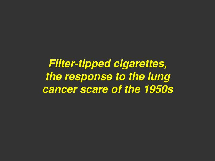 Filter-tipped cigarettes,